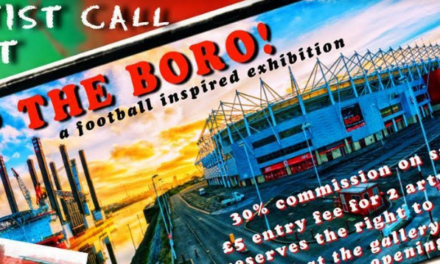 Open Exhibition – 'Up The Boro!'