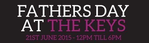 Fathers Day @ The Keys Yarm