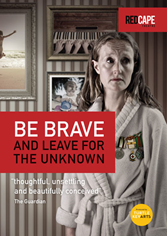 Be Brave and Leave for the Unknown