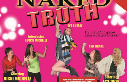 The Naked Truth comes to Tyne Theatre & Opera House!