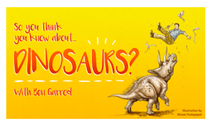 So you think you know about dinosaurs? At Tyne Theatre!