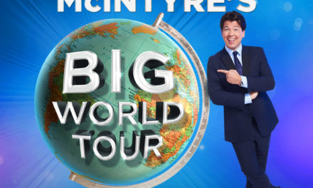 Just Announced: Michael McIntyre 2018 World Tour