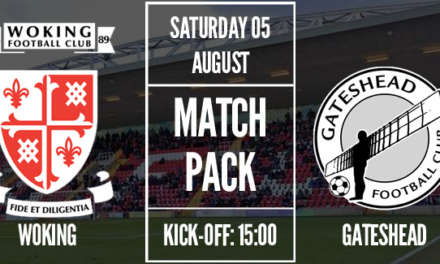 Match Preview – Woking Vs Gateshead