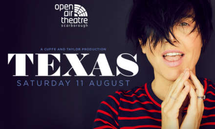 Texas to Play Scarborough Open Air Theatre – Summer 2018