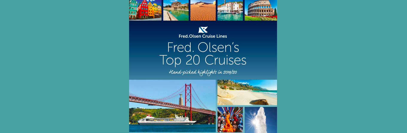 Fred. Olsen Cruise Lines reveals 'Top 20' hand-picked itineraries for 2019/20