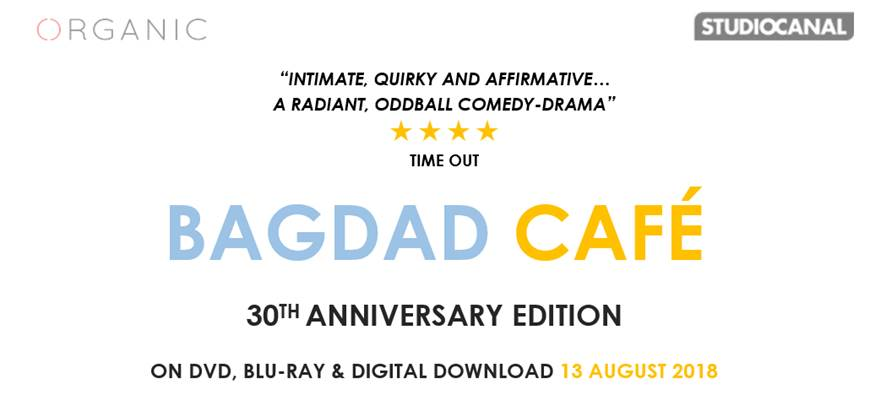 BAGDAD CAFÉ | On DVD 13th August