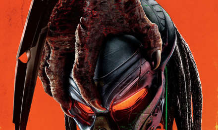 THE PREDATOR – TWENTIETH CENTURY FOX REVEALS THE SECOND TRAILER AND THE NEW POSTER