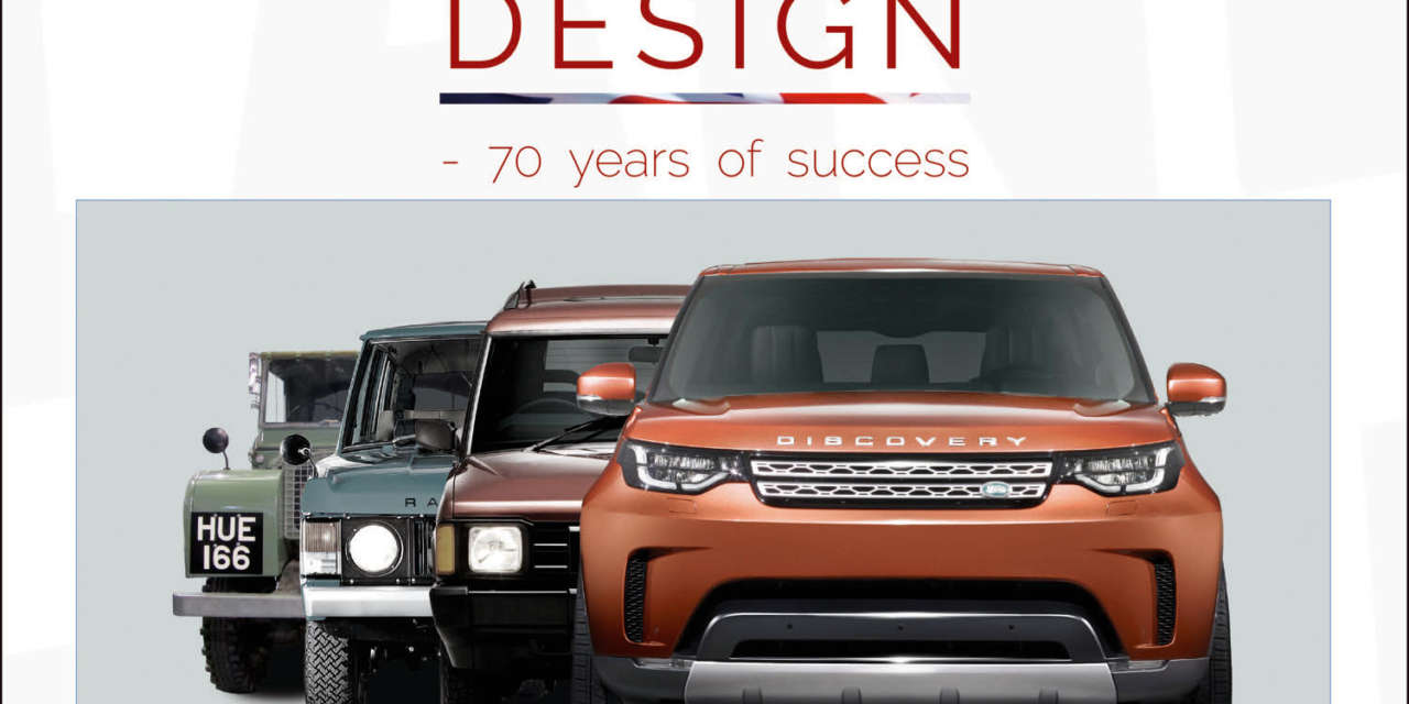 LAND ROVER DESIGN – 70 YEARS OF SUCCESS