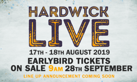 DATES ANNOUNCED FOR HARDWICK LIVE 2019…