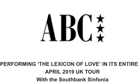 ABC 'LEXICON OF LOVE' – BACK BY POPULAR DEMAND