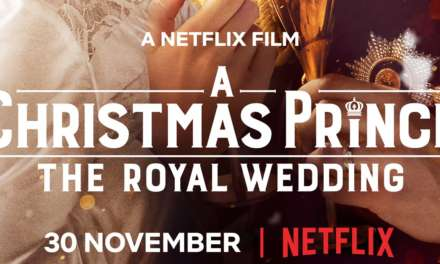Netflix Original Film A CHRISTMAS PRINCE: THE ROYAL WEDDING