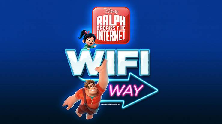 DISNEY STUDIOS' RALPH BREAKS THE INTERNET LAUNCHES 2-DAY IMMERSIVE EXPERIENCE INTO THE WORLD OF THE INTERNET @WIFI WAY