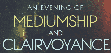 An Evening of Mediumship and Clairvoyance