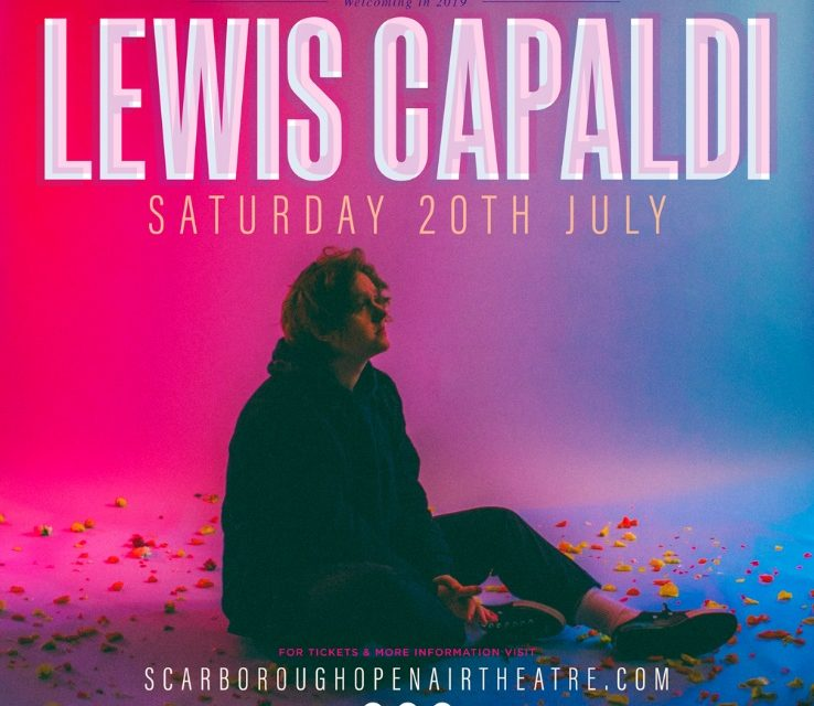 Lewis Capaldi To Play Unmissable Headline Show At Scarborough Open Air Theatre