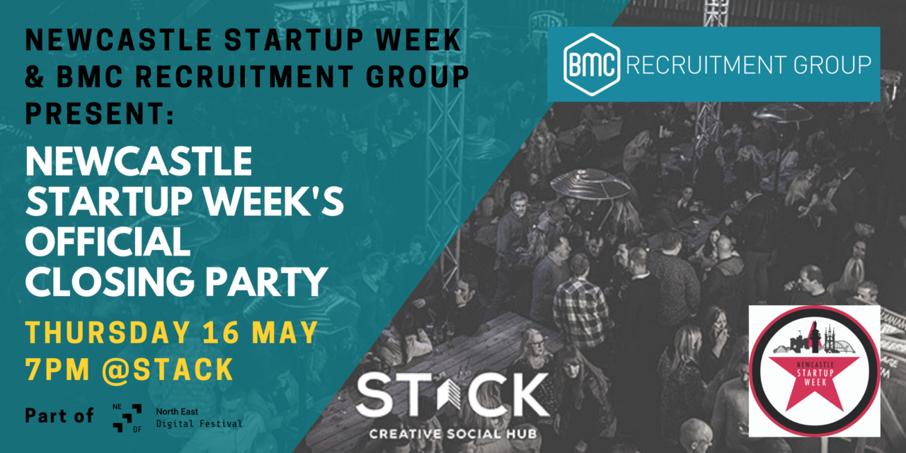 Newcastle Startup Week Announces Official Closing Party Sponsored by BMC Recruitment Group