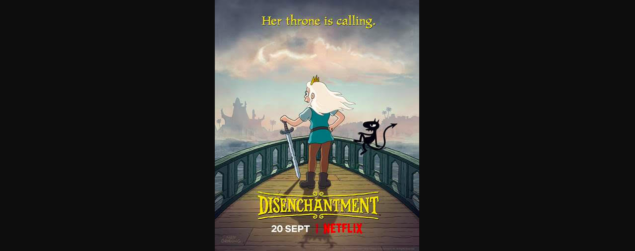 Matt Groening's DISENCHANTMENT returns to Netflix on 20 September