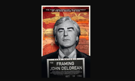 FRAMING JOHN DELOREAN / starring Alec Baldwin & Morena Baccarin / on Digital Download 29 July