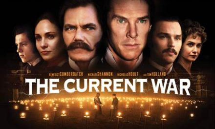 THE CURRENT WAR / in cinemas 26 July / starring Benedict Cumberbatch & Michael Shannon