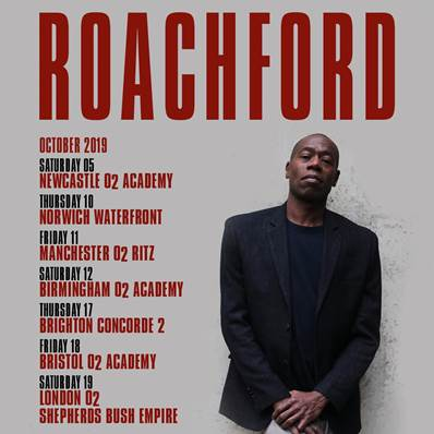 ROACHFORD ANNOUNCES UK TOUR FOR 2019