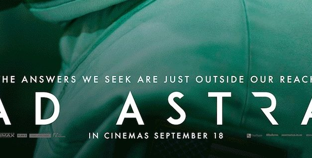 AD ASTRA – THE NEW TRAILER AND POSTER