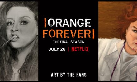 FINAL SEASON OF NETFLIX'S ORANGE IS THE NEW BLACK