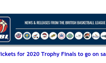 British Basketball League: Tickets for 2020 Trophy Finals to go on sale