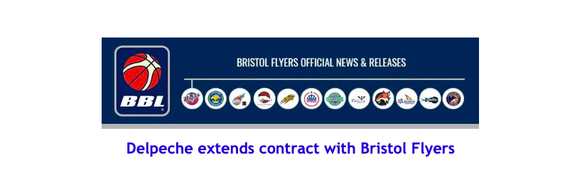 News from British Basketball League: Delpeche extends contract with Bristol Flyers