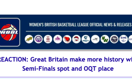 News from Women's British Basketball League: REACTION: Great Britain make more history with Semi-Finals spot and OQT place