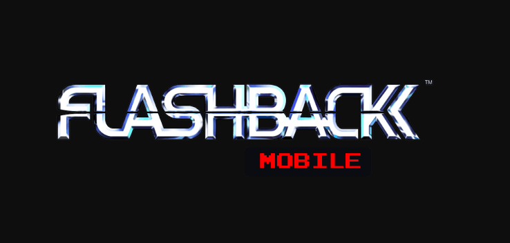 Flashback To 1992! SFL Interactive And Original Creator Paul Cuisset Announce Flashback Coming To Mobile Devices This Summer
