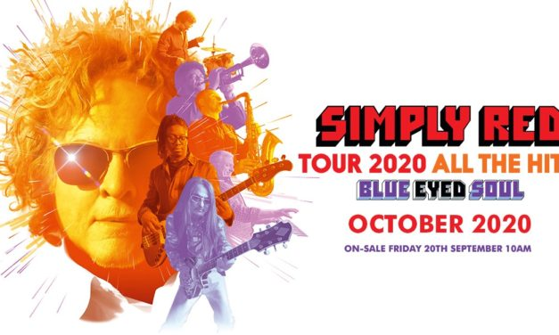 Simply Red Tour 2020 All The Hits!