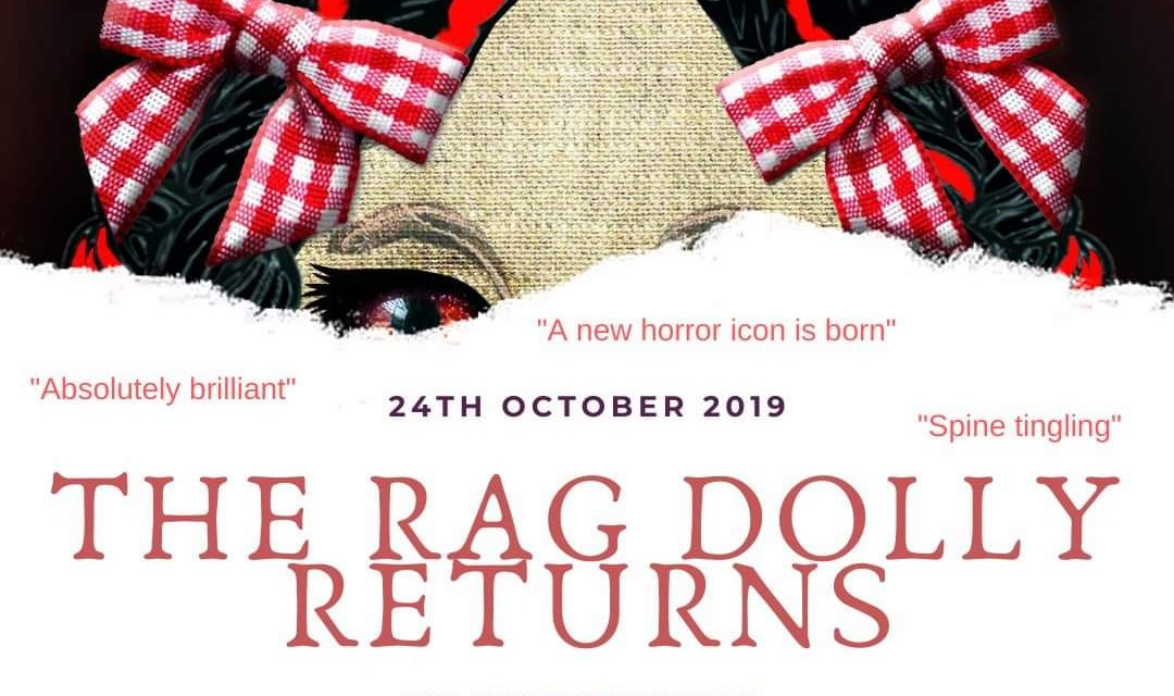 The Rag Dolly Returns is a Halloween Hit