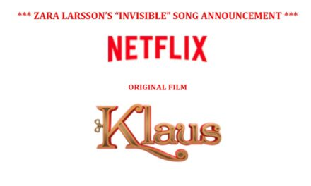 New Zara Larsson Single – Invisible – To Feature in Netflix Original Film KLAUS