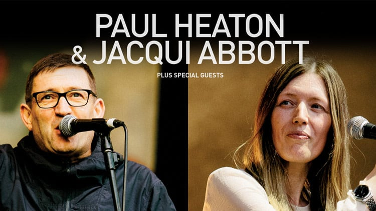 Just Announced Paul Heaton & Jacqui Abbot