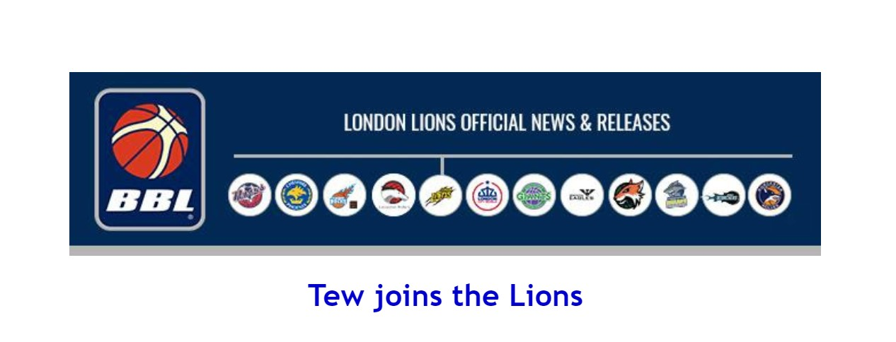 British Basketball News: Tew joins the Lions