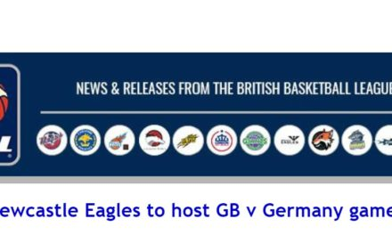 Newcastle Eagles to host GB v Germany game