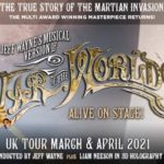 Jeff Wayne's Musical Version of the War of the Worlds – Alive on Stage Returns in 2021