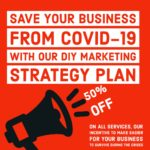 DIY MARKETING PLAN PROGRAM FOR YOUR BUSINESS TO SURVIVE DURING THE PANDEMIC