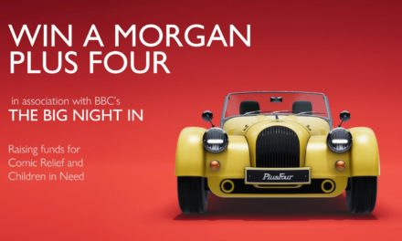 MORGAN MOTOR COMPANY DONATES ALL-NEW PLUS FOUR TO COMIC RELIEF AND BBC CHILDREN IN NEED'S 'THE BIG NIGHT IN' APPEAL