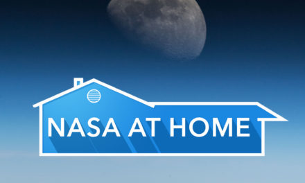 #NASAatHome – Let NASA Bring the Universe to Your Home