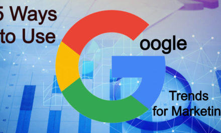 5 Ways to Use Google Trends for Marketing