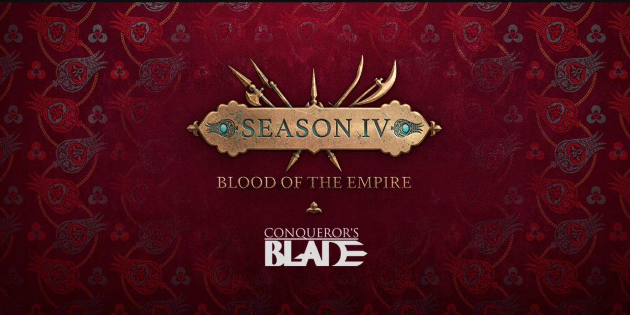 'SEASON IV: BLOOD OF THE EMPIRE' DOMINATES CONQUEROR'S BLADE IN JULY 2020