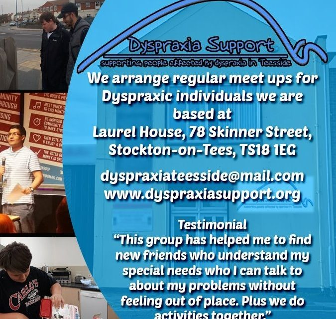 FORTHCOMING EVENTS FOR DYSPRAXIA SUPPORT GROUP TEESSIDE