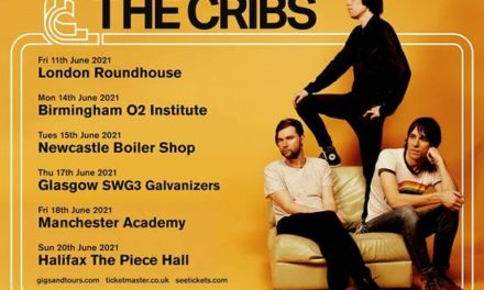 The Cribs announce details of U.K. tour in June 2021.