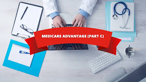 Everything You Need To Know About Medicare Plan Part-C!!