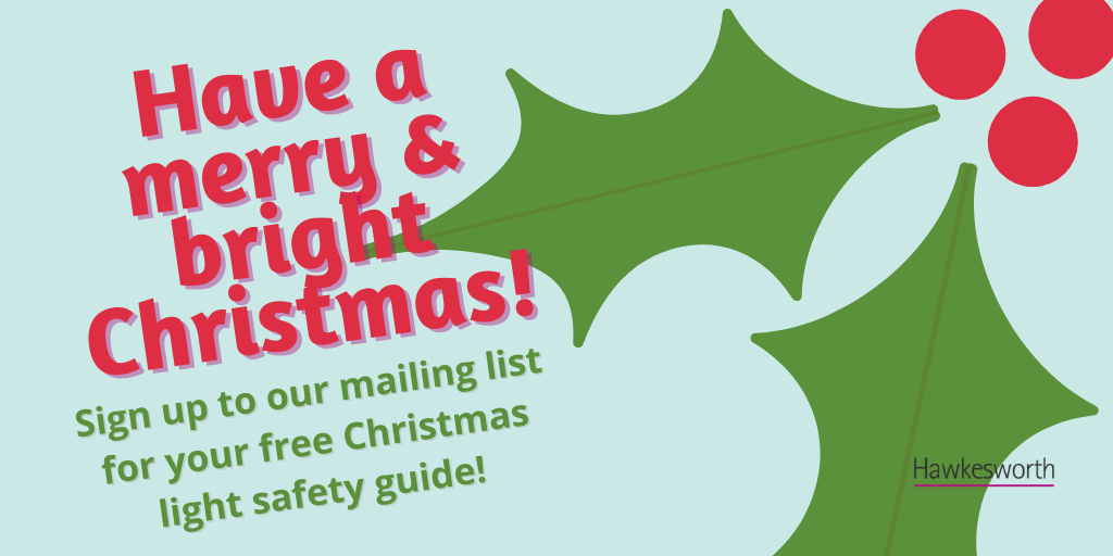 Deck the halls safely this year with Hawkesworth's free Christmas light safety guide