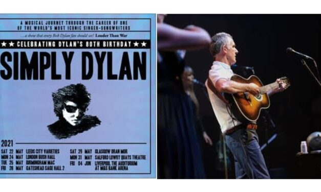 SIMPLY DYLAN ANNOUNCE 2021 TOUR CELEBRATING BOB DYLAN'S 80TH BIRTHDAY