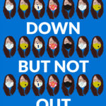 BRAND NEW BOOK 'LOCKED DOWN, BUT NOT OUT' AVAILABLE NOW