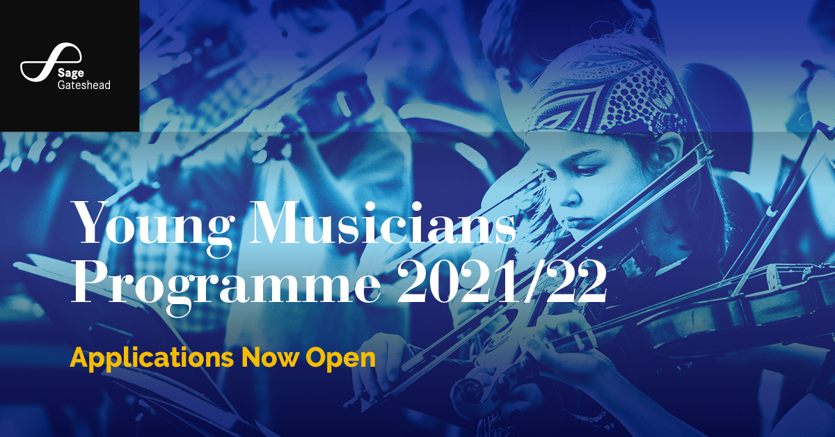 Sage Gateshead opens applications for its Young Musicians Programme 2021/22 today