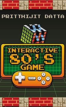 Interactive 80's Game: New Book Invites Readers to Revel in the Retro Nostalgia That Was…The 1980s!