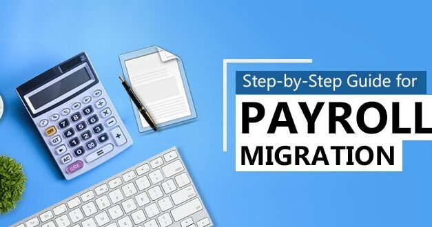 Step-by-Step Guide for Payroll Migration